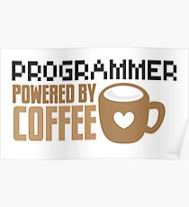 Programmer powered by coffee Poster