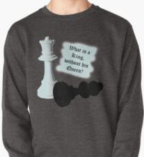 What is a King without his Queen? Pullover
