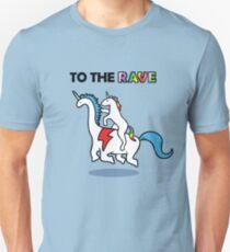 To The Rave! (Unicorn Riding Dinocorn) Unisex T-Shirt
