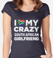 I Love My Crazy South African Africa Girlfriend T-Shirt Women's Fitted Scoop T-Shirt
