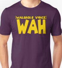 Wah (Waluigi's Voice) Unisex T-Shirt