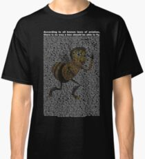 bee movie script ( you can read it) Classic T-Shirt