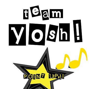 TEAM YOSH by avatarem