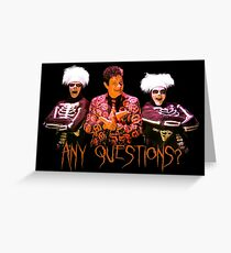 David S. Pumpkins - Any Questions? V Greeting Card