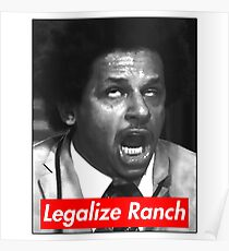 Eric Andre - Legalize Ranch - Red Poster