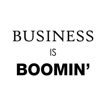 Business Is Boomin' by DJBALOGH