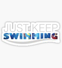 Just Keep Swimming - Dory Sticker