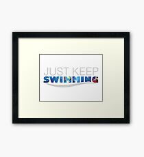 Just Keep Swimming - Dory Framed Print
