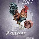 2017 Year of the Rooster - Chinese Zodiac Calendar by Stephanie Smith