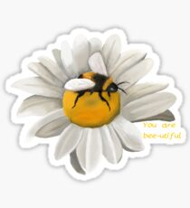 You are bee-utiful! Sticker