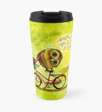 What my Coffee says to me March 16, 2016  Travel Mug
