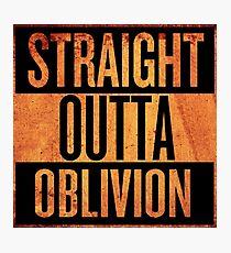 Straight Outta Oblivion Photographic Print