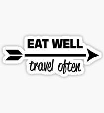 Eat Well Travel Often Sticker