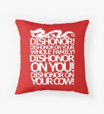 Dishonor on your cow. [US Spelling]  Throw Pillow