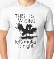This Is Wrong - Gulf of Mexico Oil Spill 2010 Unisex T-Shirt
