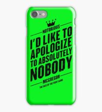 McGregor - I'd Like To Apologize To Absolutely Nobody iPhone Case/Skin