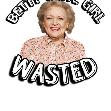 Betty White girl wasted von King84