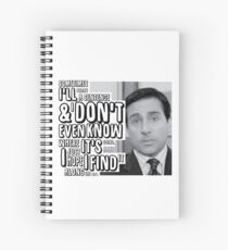 Michael Scott - Sentence quote Spiral Notebook