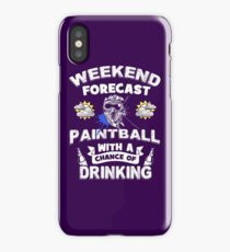 Weekend Forecast - Paintball With a Chance of Drinking iPhone Case/Skin