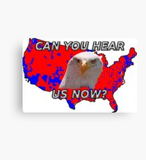 Can You Hear Us Now? Canvas Print