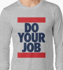Do Your Job (BLUE) T-Shirt