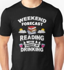 Weekend Forecast - Reading With a Chance of Drinking T-Shirt