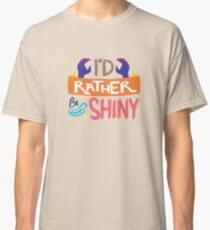 So Shiny Classic T-Shirt