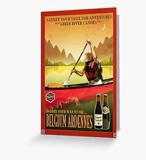 Canoeing and Trappist Beers Greeting Card