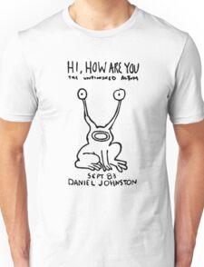Hi How are you Daniel Johnston Tee Unisex T-Shirt