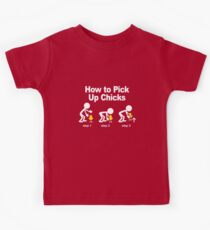 How to pick-up chicks Kids Tee