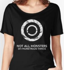 Not All Monsters Do Monstrous Things - Teen Wolf Women's Relaxed Fit T-Shirt