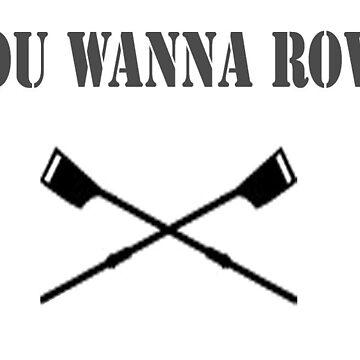 You Wanna Row?! by MRelyks