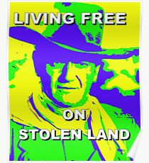 Living Free On Stolen Land Poster