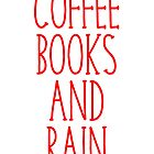 Coffee Books and rain by kamrankhan