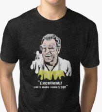 """Walter Bishop - """"Excellent! Let's make some LSD! for Dark Tees"""""""" Tri-blend T-Shirt"""