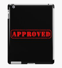 Approved by you slogan iPad Case/Skin