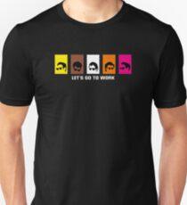 Reservoir Dogs, let's go to work Unisex T-Shirt