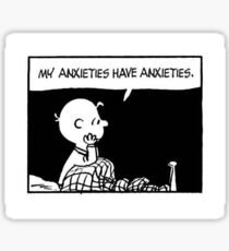 My Anxieties Have Anxiety Sticker