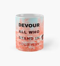 Devour All Who Stand In Your Way (Infrared/Butterfly) Mug