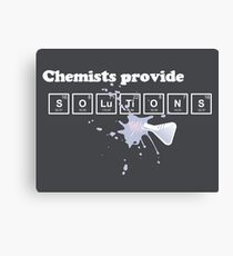 Chemists Provide Solutions Canvas Print