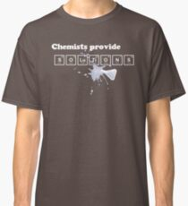Chemists Provide Solutions Classic T-Shirt