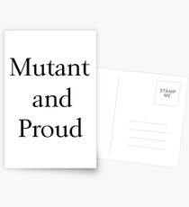 Mutant and Proud Postcards
