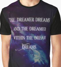 Spiritual Tees: Dreamer Quote Graphic T-Shirt