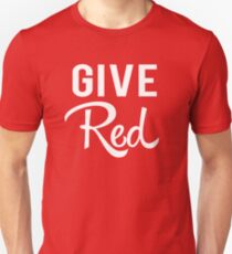 Give Red Unisex T-Shirt