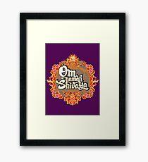 Om namah Shivaya  Framed Print