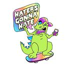 """""""Haters Gonna Hate"""" Reptar (white) by Amy Grace"""