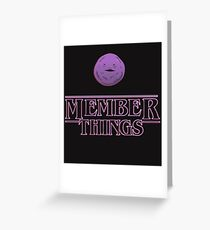 member things text quotes Greeting Card