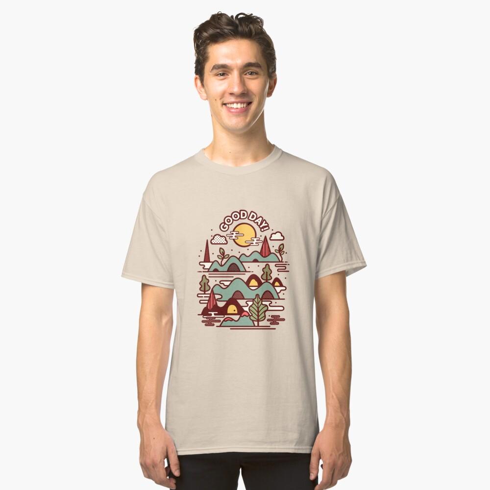 Haben Sie einen guten Tag Classic T-Shirt