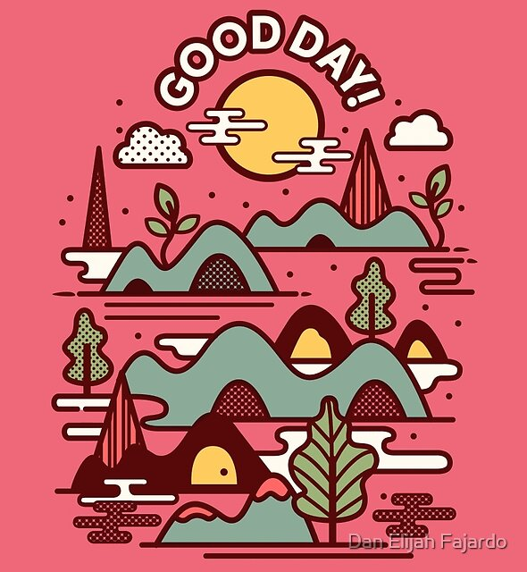 Have a Good Day by Dan Elijah Fajardo