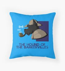 THE HOUND OF THE BARKERVILLES Throw Pillow